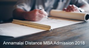 Annamalai University Distance MBA admission 2018