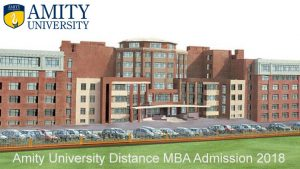 Amity University Distance MBA admission 2018