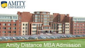 Amity University Distance MBA admission 2019