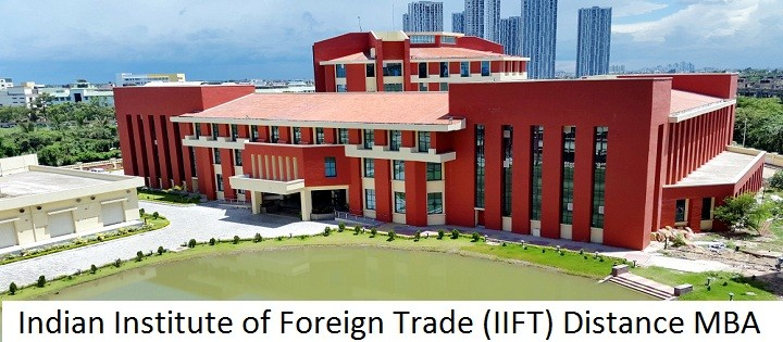 Indian Institute of Foreign Trade (IIFT) Distance MBA Admission 2020