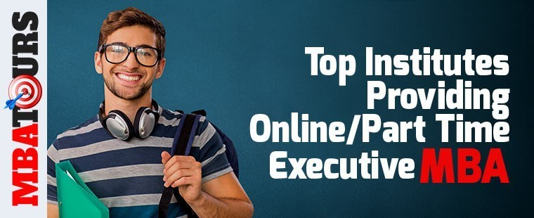Top Institutes Providing Online/part Time Executive MBA/PGDM