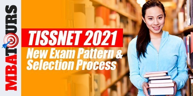 TISSNET 2021 New Exam Pattern and Selection Process
