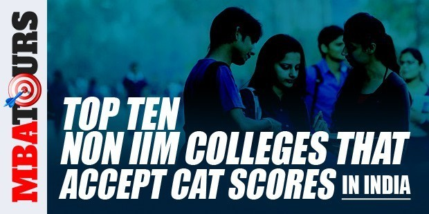 Top 10 Non IIM Colleges that Accept CAT Scores in India