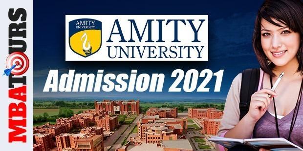 Amity University Noida Admission 2021