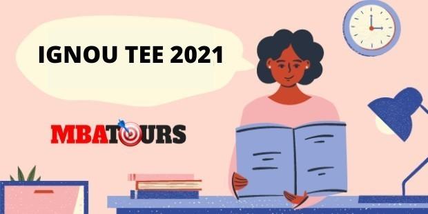 IGNOU TEE Exam 2021