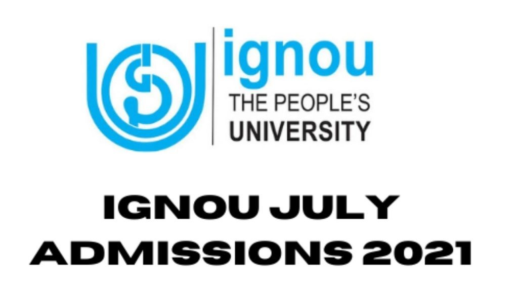 IGNOU july session 2021