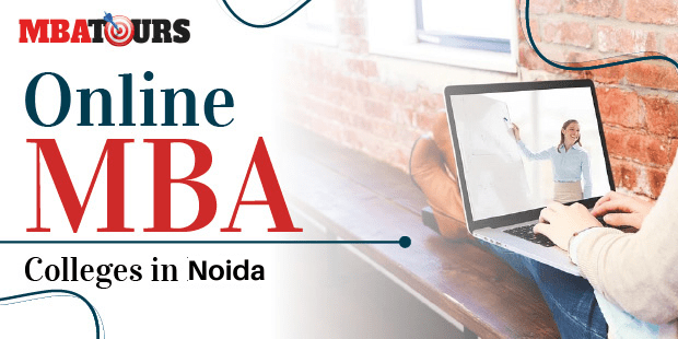 Top Online MBA colleges in Noida